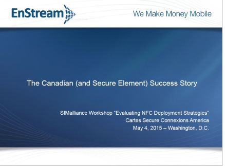 EnStream - The Canadian (& Secure Element) Success Story